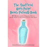 Unofficial Harry Potter Beauty Potions Book