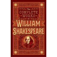 William Shakespeare – The Complete Works (B&N)