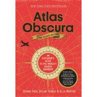 Atlas Obscura The Second Edition