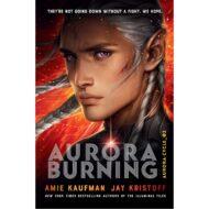 Aurora Burning  (Aurora Cycle 2)  HC