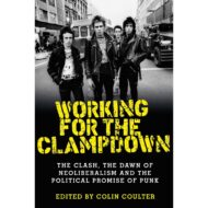 Working for the Clampdown: The Clash