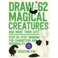 Draw 62 Magical Cratures and Make Them Cute