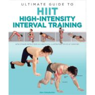 Ultimate Guide to HIIT High-Intensity Interval Training