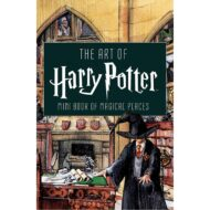 Art of Harry Potter Mini Book of Magical Places, The