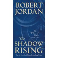 The Shadow Rising(Wheel of Time 4)