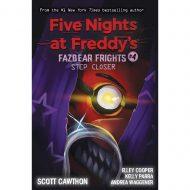 Step Closer. – Fazbear Frights vol 4 (FNAF)