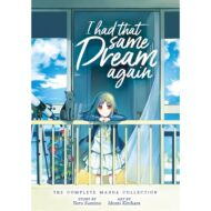 I Had That Same Dream Again Complete Manga Collection