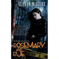 Rosemary And Rue (October Daye 1)