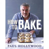 How To Bake  (Paul Hollywood)