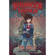 Stranger Things – The Bully