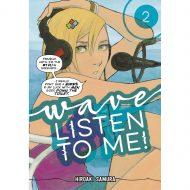 Wave, Listen to Me! vol 02