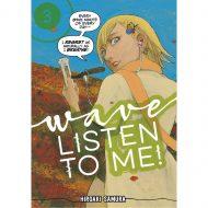 Wave, Listen to Me! vol 03