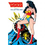 Wonder Woman by William Messner-Loebs Book 1: The Last True Hero