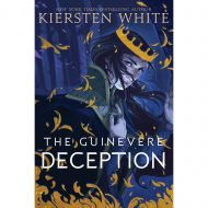 The Guinevere Deception (Camelot rising 1)