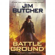 Battle Ground (Dresden Files 17)