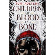 Children of Blood and Bone (Legacy of Orisha 1)