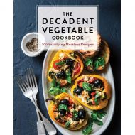 Decandent Vegetable Cookbook