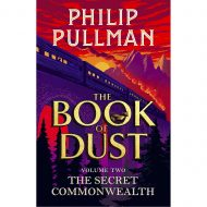 Book of Dust, volume two The Secret Commonwealth