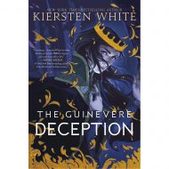 Guinevere Deception, The ( Camelot rising 1)
