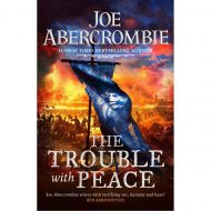 Trouble With Peace, the (Age of Madness 2) UK innbundin