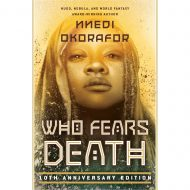 Who Fears Death (10th Anniversary ed.)
