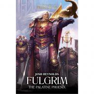 Fulgrim: The Palatine Phoenix (Horus Heresy Primarchs)