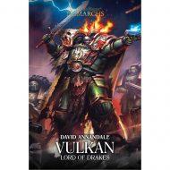 Vulkan: Lord of Drakes ( Horus Heresy: Primarchs )