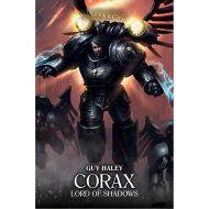 Corax Lord of Shadows: Lord of Shadows ( Horus Heresy: Primarchs)