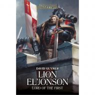 Lion El'Jonson: Lord of the First (Horus Heresy Primarchs)