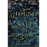 HOUSE OF SALT AND SORROWS(EXP)