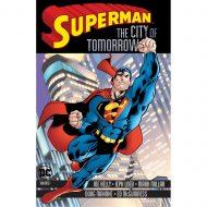 Superman The City Of Tomorrow Vol 01
