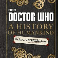 BBC Doctor Who – a History of Human Kind
