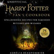 Unofficial Harry Potter Fans Cookbook, An