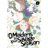 O Maidens in Your Savage Season vol. 8