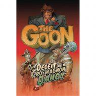 Goon Vol 02 – Deceit Of A Cro-Magnon Dandy