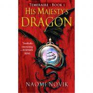 His Majestys Dragon (Temeraire vol 1)