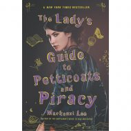 The Ladys Guide to Petticoats and Piracy (Montague Siblings)