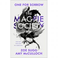 Magpie Society, the: One For Sorrow