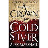 Crown for Cold Silver (Crimson Empire 01)