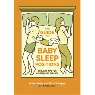 Guide to Baby Sleep Positions, The