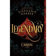 Legendary (Caraval Novel)