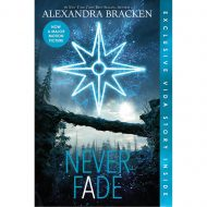 Never Fade  (The Darkest Minds Series 2)