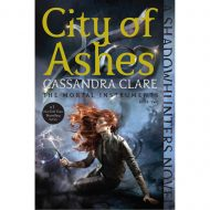 City of Ashes (Mortal instruments 2) 2015