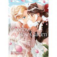 Goodbye, My Rose Garden vol 03