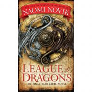 League of Dragons  (Temeraire 9)