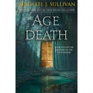 Age of Death (Legends of the first Empire 5)