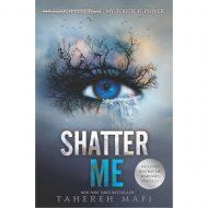 Shatter Me  ( Shatter Me 1 )