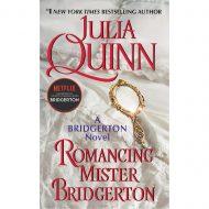 Romancing Mister Bridgerton (Bridgertons 4)