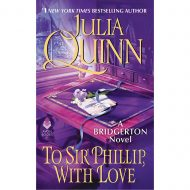 To Sir Phillip, With Love ( Bridgertons 5)