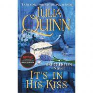 It's in His Kiss ( Bridgertons 7)